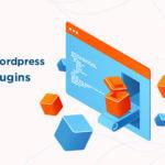 List of 12 best Wordpress plugins for WordPress blogs and Business websites in 2020