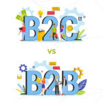 B2B vs. B2C marketing: Know the difference