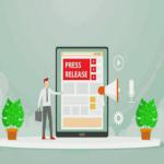 Complete Press Release Guide 2021