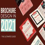 Complete Guide on brochure designing 2021